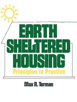 Earth Sheltered Housing