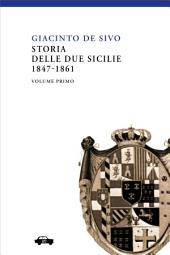 Storia delle Due Sicilie - Vol. I