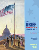 The Brief American Pageant  A History of the Republic  Volume I  To 1877 PDF