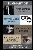 Summary of Fifty Shades of Grey, Fifty Shades Freed, Fifty Shades Darker, and Grey