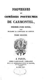Proverbes et comédies posthumes de Carmontel: Volume2
