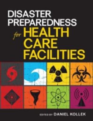 Disaster Preparedness for Health Care Facilities