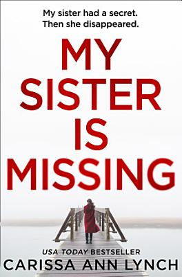 My Sister is Missing  The most creepy and gripping thriller of 2019