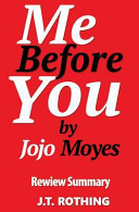 Me Before You by Jojo Moyes   Review Summary