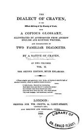 The Dialect of Craven: In the West-Riding of the County of York, Volume 1