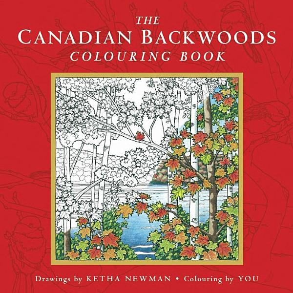 Download The Canadian Backwoods Colouring Book Book