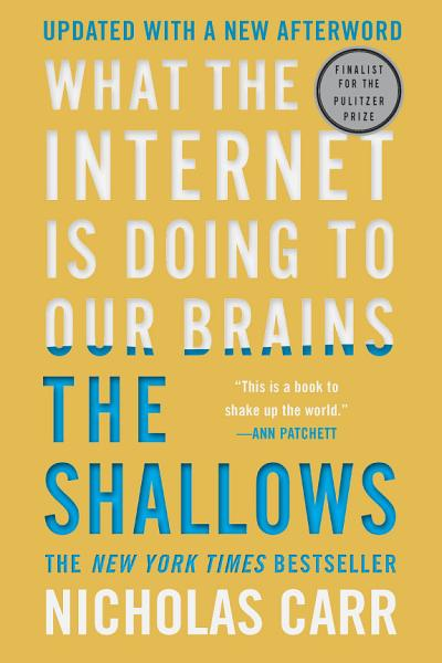 Download The Shallows  What the Internet Is Doing to Our Brains Book