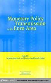 Monetary Policy Transmission in the Euro Area: A Study by the Eurosystem Monetary Transmission Network