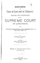 Arkansas Reports: Cases Determined in the Supreme Court of Arkansas, Volumes 26-27