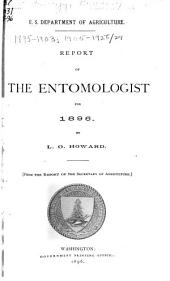 Report of the Entomologist of the United States Department of Agriculture for the Year ...