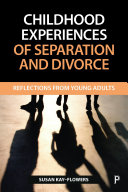 Childhood experiences of separation and divorce