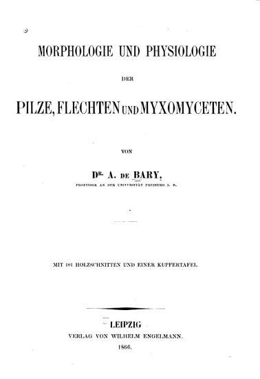 Morphologie und Physiologie der Pilze  Flechten und Myxomyceten PDF