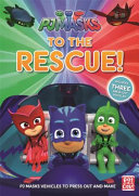 PJ Masks: To the Rescue!