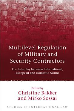 Multilevel Regulation of Military and Security Contractors PDF