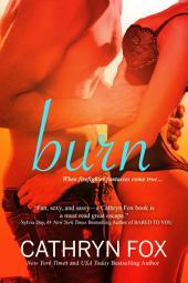 Burn: (Firefighter Heat)