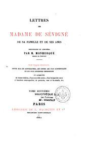 Lettres de Madame de Sévigné de sa famille et de ses amis