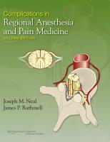 Complications in Regional Anesthesia and Pain Medicine PDF