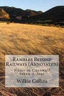 Rambles Beyond Railways  Annotated  Book