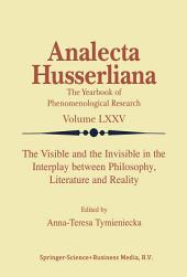 The Visible and the Invisible in the Interplay between Philosophy, Literature and Reality