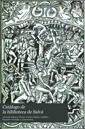 Catálogo de la biblioteca de Salvá: Volumen 1