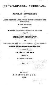 Encyclopædia americana: a popular dictionary of arts, sciences, literature, history, politics and biography, Volume 4