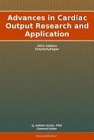 Advances in Cardiac Output Research and Application  2011 Edition PDF