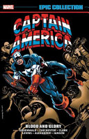Captain America Epic Collection  Blood and Glory PDF