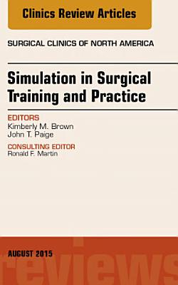 Simulation in Surgical Training and Practice