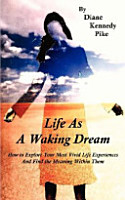 Life As a Waking Dream PDF