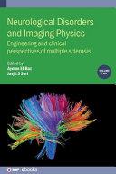 Neurological Disorders Imaging Physics