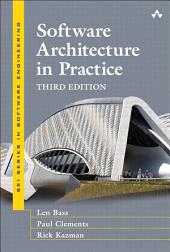 Software Architecture in Practice: Software Architect Practice_c3, Edition 3