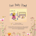 Our Baby Died