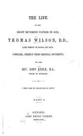 The Works of the Right Reverend Father in God, Thomas Wilson ...