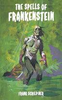 The Spells of Frankenstein Book