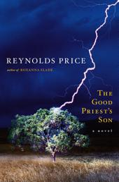 The Good Priest's Son: A Novel