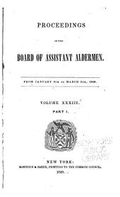 Proceedings of the Board of Assistant Aldermen: Volume 33, Part 1