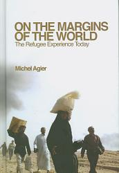 On The Margins Of The World Book PDF