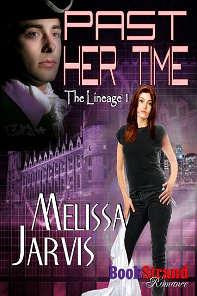 Download Past Her Time  The Lineage 1  Book