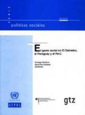 El gasto social en El Salvador, el Paraguay y el Perú