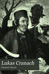 Lukas Cranach: mit 103 abbildungen