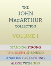 The John MacArthur Collection Volume 1 PDF