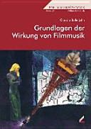 Grundlagen der Wirkung von Filmmusik PDF