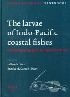 The Larvae Of Indo Pacific Coastal Fishes