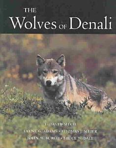 The Wolves of Denali Book