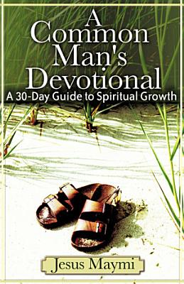 A Common Man s Devotional PDF