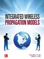Integrated Wireless Propagation Models