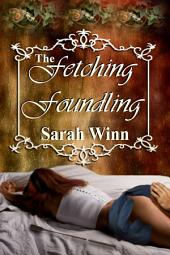 The Fetching Foundling