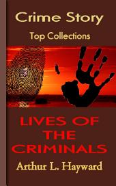 LIVES OF THE CRIMINALS: Top Crime Story