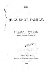 The Huguenot Family