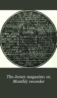 The Jersey Magazine  Or  Monthly Recorder PDF